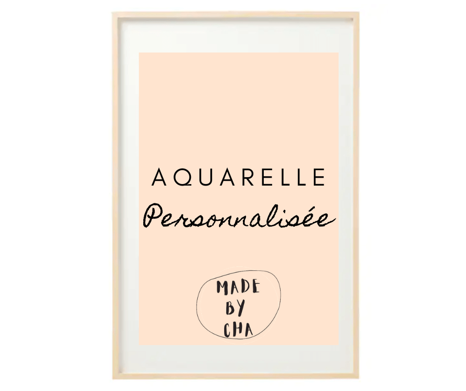 made-by-cha-aquarelle-personnalisable